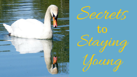 Secrets to Staying Young